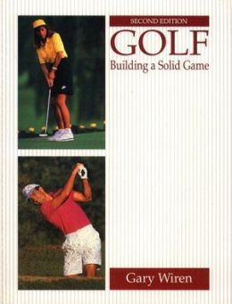 Golf: Building a Solid Game