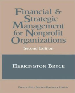 Financial and Strategic Management for Non-Profit Organizations, The