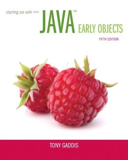 Starting Out with Java: Early Objects