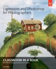Book Cover Image. Title: Adobe Lightroom and Photoshop for Photographers Classroom in a Book, Author: Jan Kabili