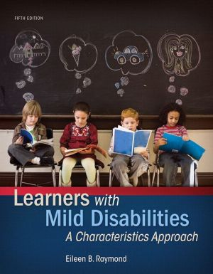 Learners with Mild Disabilities: A Characteristics Approach, Enhanced Pearson eText with Loose-Leaf Version -- Access Card Package