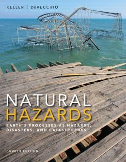 Natural Hazards: Earth's Processes as Hazards, Disasters, and Catastrophes Plus MasteringGeology -- Access Card Package