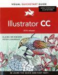 Book Cover Image. Title: Illustrator CC:  Visual QuickStart Guide (2014 release), Author: Elaine Weinmann