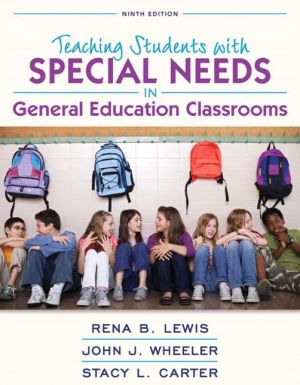 REVEL for Teaching Students with Special Needs in General Education Classrooms with Loose-Leaf Version