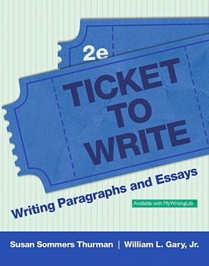 Ticket to Write: Writing Paragraphs and Essays
