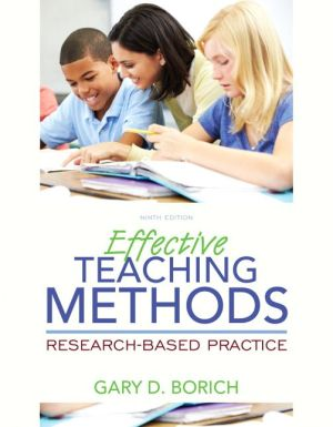 Effective Teaching Methods: Research-Based Practice, Enhanced Pearson Etext with Loose-Leaf Version -- Access Card Package