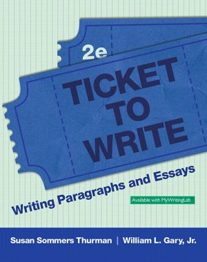 Ticket to Write: Writing Paragraphs and Essays Plus Mywritinglab -- Access Card Package