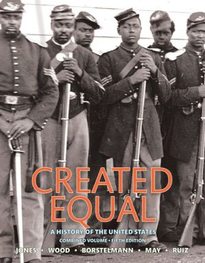 Created Equal: A History of the United States, Combined Volume