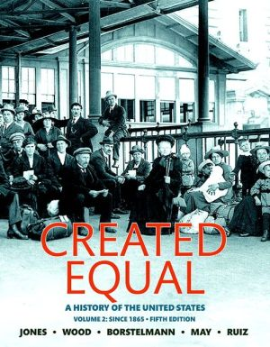 Created Equal: A History of the United States, Volume 2