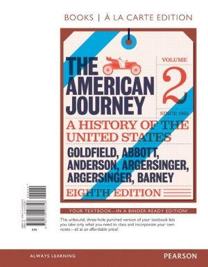The American Journey, Volume 2, Books a la Carte Edition