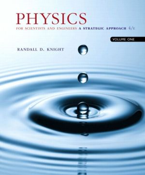 Physics for Scientists and Engineers: A Strategic Approach, Vol. 1 (CHS 1-21)