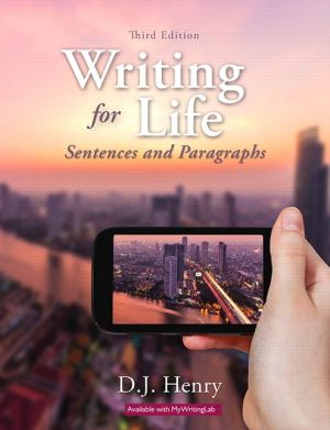 Writing for Life: Sentences and Paragraphs Plus Mywritinglab with Pearson Etext -- Access Card Package