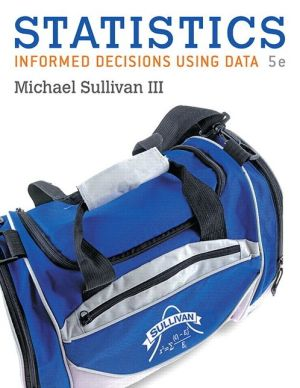 Statistics: Informed Decisions Using Data plus MyStatLab with Pearson eText -- Access Card Package