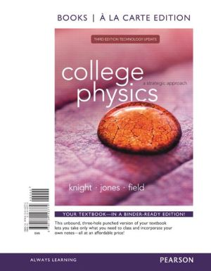 College Physics: A Strategic Approach Technology Update, Books a la Carte Edition
