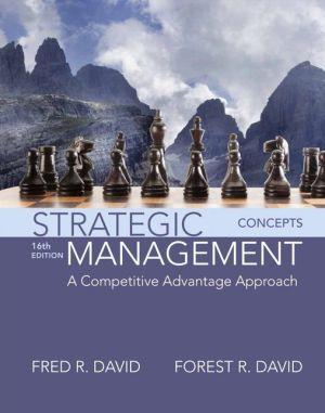Strategic Management: A Competitive Advantage Approach, Concepts