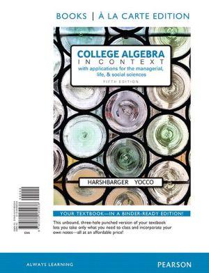 College Algebra in Context, Books a la Carte Edition