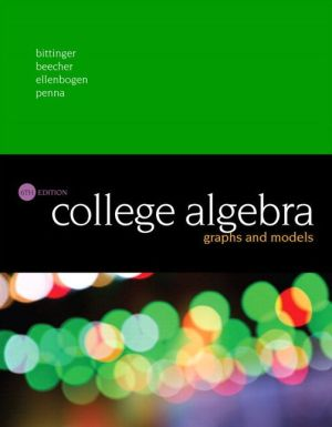 College Algebra: Graphs and Models Plus MyMathLab with Pearson eText -- Access Card Package