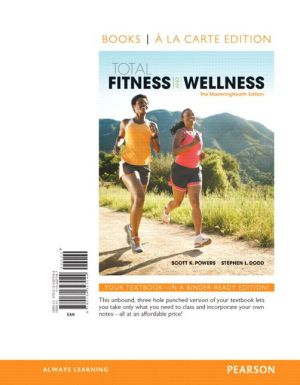 Total Fitness & Wellness, The MasteringHealth Edition, Books a la Carte Edition