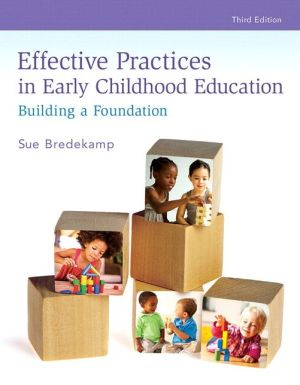 REVEL for Effective Practices in Early Childhood Education: Building a Foundation