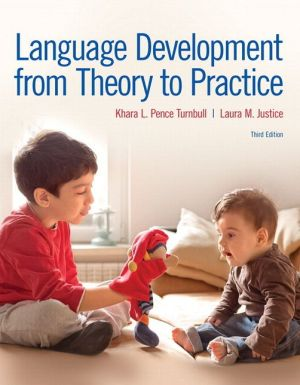 Language Development From Theory to Practice with Enhanced Pearson eText -- Access Card Package