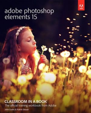 Adobe Photoshop Elements 15 Classroom in a Book