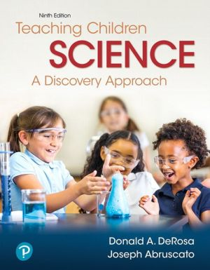 Teaching Children Science: A Discovery Approach, with Enhanced Pearson eText -- Access Card Package
