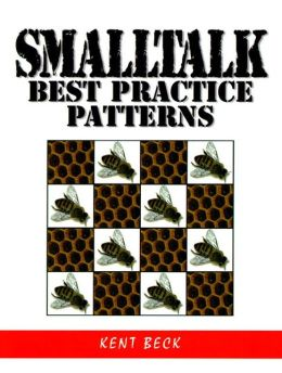 Smalltalk Patterns: Best Practices