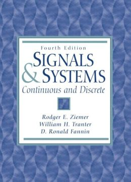 Signals and Systems: Continuous and Discrete