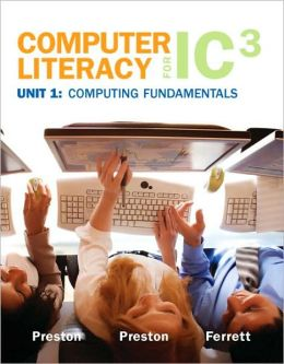 Computer Literacy for IC3, Unit 1