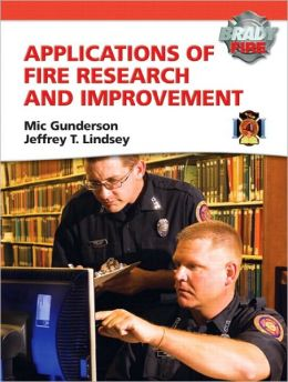 Applications of Fire Research and Improvement
