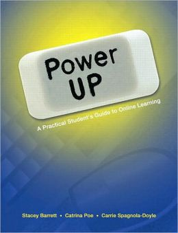 Power Up: A Practical Student's Guide to Online Learning