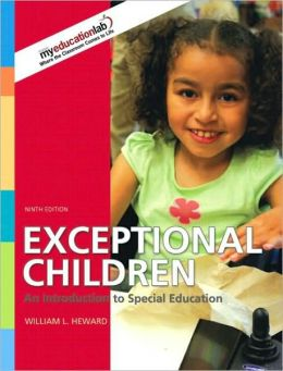 Exceptional Children : An Introduction to Special Education - With MyEducationLab