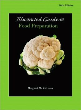 Illustrated Guide to Food Preparation for Food Fundamentals