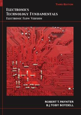 Electronics Technology Fundamentals: Conventional Flow Version