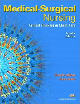 Medical-Surgical Nursing: Critical Thinking in Client Care, Single Volume Value Pack (includes Prentice Hall Real Nursing Skills: Intermediate to Advanced Nursing Skills & Kozier & Erb's Fundamentals of Nursing)