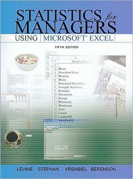 Statistics for Managers Using Microsoft Excel, (Sve) Value Pack (Includes Student Study Guide & Solutions Manual & Key Formula Guide)
