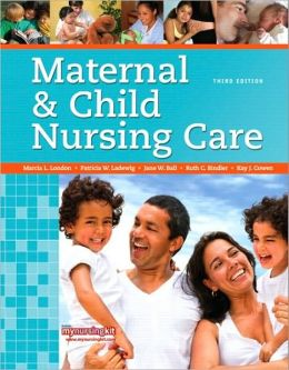 Maternal & Child Nursing Care (MyNursingKit Series)