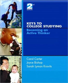 Keys to College Studying: Becoming an Active Thinker and Pearson Guide to Research Navigator Package