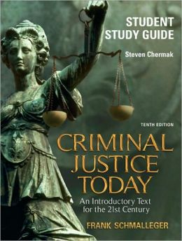 Criminal Justice Today-Student Study Guide
