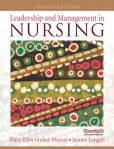 Book Cover Image. Title: Leadership and Management in Nursing, Author: Mary Ellen Grohar-Murray