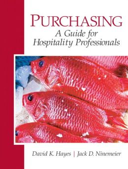 Purchasing: A Guide for Hospitality Professionals