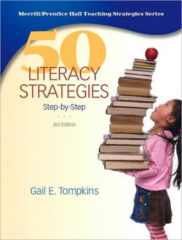50 Literacy Strategies: Step by Step