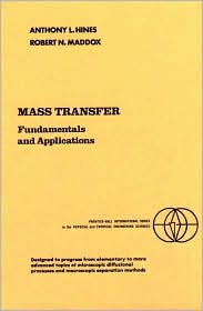 Mass Transfer : Fundamentals and Applications