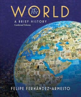 The World: A Brief History: Combined Volume