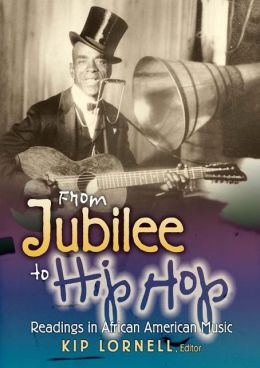 From Hip Hop to Jubilee: Readings in African American Music