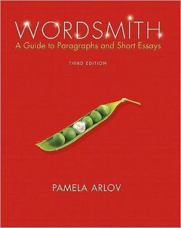 Wordsmith: A Guide to Paragraphs and Short Essays [With The New American Webster Handy College Dictionary and Access Code]