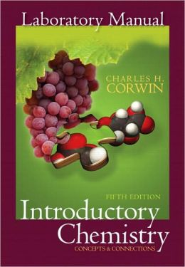 Prentice Hall Laboratory Manual to Introductory Chemistry: Concepts and Connections