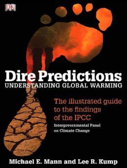Dire Predictions: Understanding Global Warming