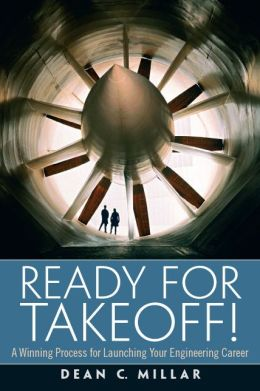 Ready for Takeoff! A Winning Process for Launching Your Engineering Career