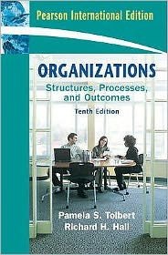 Organizations: Structures, Processes, and Outcomes.
